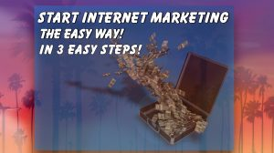 internet marketing the easy way