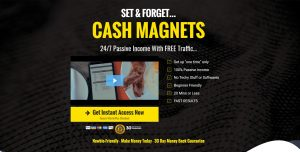 """Set & FOrget... CASH MAGNETS 24/7 Passive Income with FREE Traffic... Get Instant Access Now Secure WarriorPlus Checkout Set up """"one time"""" only 100% Passive Income No Techy Stuff or Softwares Beginner Friendly 20 Mins or Less FAST RESULTS"""