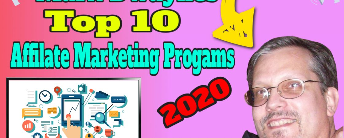 top 10 affiliate marketing networks, mark dwaynes top 10