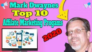 top 10 affiliate marketing networks, mark dwaynes top 10