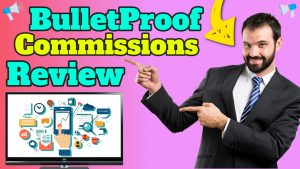 BulletProof Commissions Review