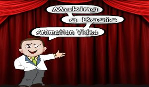 making a basic animation video